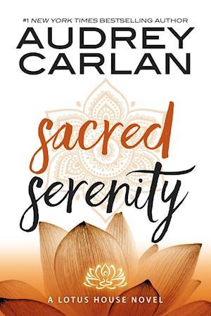 Bog paperback Sacred Serenity af Audrey Carlan