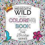 The Bridge Series Adult Coloring Book