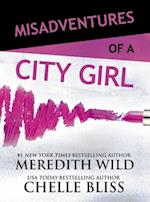 Misadventures of a City Girl (Series Coming Soon)