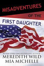 Misadventures of the First Daughter (Misadventures, nr. 3)