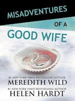 Misadventures of a Good Wife (Misadventures, nr. 6)