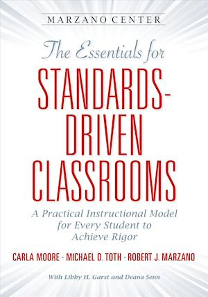 Bog, paperback Guide to the Essentials for Achieving Rigor af Carla Moore, Robert J. Marzano, Michael D. Toth