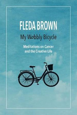 Bog, paperback My Wobbly Bicycle af Fleda Brown
