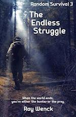 The Endless Struggle af Ray Wenck