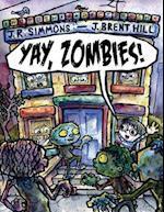 Yay, Zombies