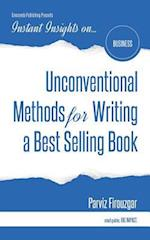 Unconventional Methods for Writing a Best Selling Book