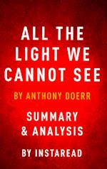 All the Light We Cannot See af Anthony Doerr, Instaread