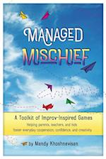Managed Mischief: A Toolkit of Improv-Inspired Games