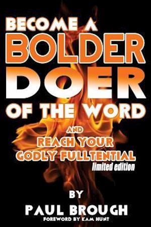 Bog, paperback Become a Bolder Doer of the Word af Paul Brough