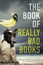 The Book of Really Bad Books