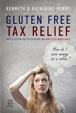 Gluten Free Tax Relief af Ken Henry, Katherine Henry