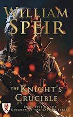 The Knight's Crucible (Knights of the Saltire, nr. 5)