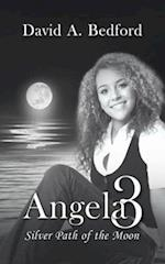 Angela 3: Silver Path of the Moon