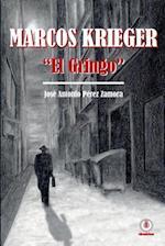 """Marcos Krieger, """"El Gringo"""" af Jose Antonio Perez Zamora"""