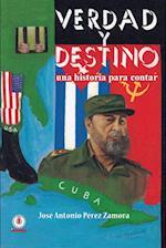 Verdad y Destino af Jose Antonio Perez Zamora