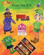 Evan the Elf (the Magic Forest) (Magic Forest Alphabet, nr. 2)