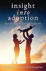 Insight Into Adoption