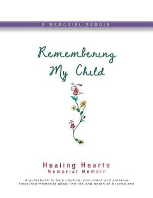 Bog, paperback Remembering My Child af Lynda Cheldelin Fell