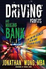 Driving Profits and Making Bank