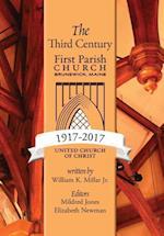 The Third Century 1917-2017 af William K. Millar Jr