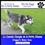 La Journee Chargee de La Petite Chienne (Doggy's Busy Day)
