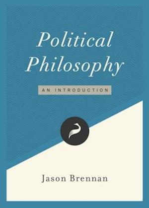 Political Philosophy af Jason Brennan