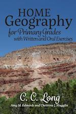 Home Geography for Primary Grades with Written and Oral Exercises