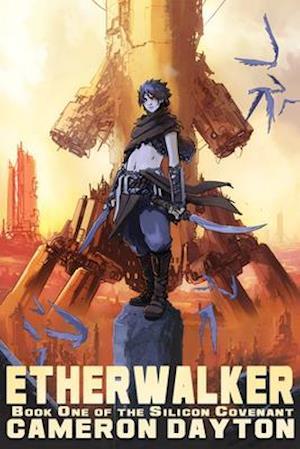 Bog, paperback Etherwalker af Cameron Dayton