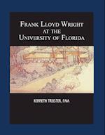 Frank Lloyd Wright at the University of Florida