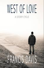 West of Love: A Story Cycle