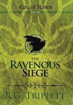 The Ravenous Siege