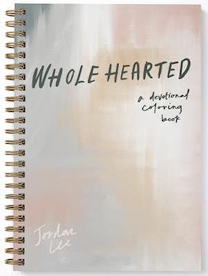 Bog, spiralryg Wholehearted af Jordan Lee, Paige Tate Select