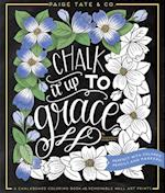 Chalk It Up to Grace af Paige Tate Select