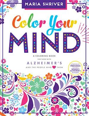 Bog, paperback Color Your Mind af Maria Shriver