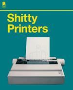 Shitty Printers