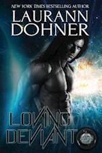 Loving Deviant af Laurann Dohner