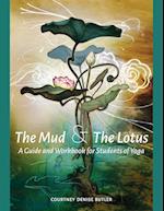 The Mud & the Lotus