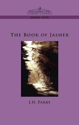 Bog, hardback The Book of Jasher af J. H. Parry
