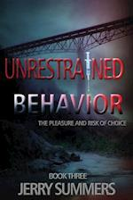 Unrestrained Behavior af Jerry Summers