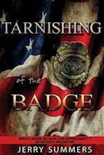 Tarnishing of the Badge