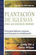 Plantacion de Iglesias Para Alcanzar El Mundo