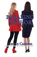 Breaking Anchor