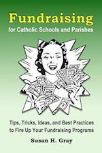 Fundraising for Catholic Schools and Parishes