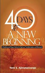 40 Days to a New Beginning