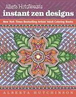 Alberta Hutchinson's Instant Zen Designs (Dynamic Adult Coloring Books)