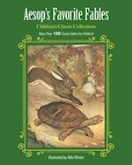 Aesop's Favorite Fables (Childrens Classic Collections)