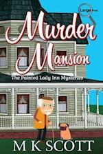 Murder Mansion
