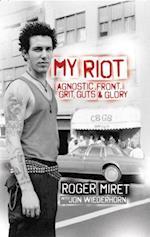 My Riot af Roger Miret