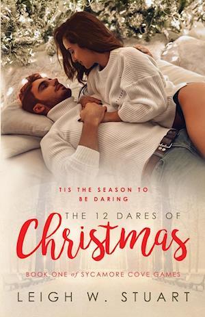 Bog, paperback The 12 Dares of Christmas af Leigh W. Stuart
