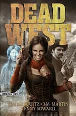 Dead West, Omnibus Two (Dead West)